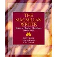 The MacMillan Writer; Rhetoric, Reader, Handbook