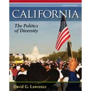 California: The Politics of Diversity, 6th Edition