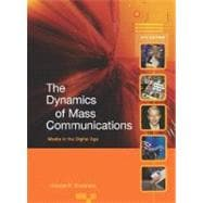 Dynamics of Mass Communications : Media in the Digital Age