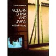 Modern China and Japan : A Brief History