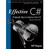 Effective C#  (Covers C# 4.0) 50 Specific Ways to Improve Your C#