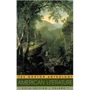 The Norton Anthology of American Literature: Beginnings to 1875