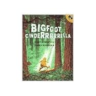 Bigfoot Cinderrrrrella