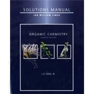 Student Solutions Manual for Organic Chemistry