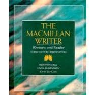 Macmillan Writer : Rhetoric Reader and Handbook