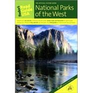 Fodor's Road Guide USA: National Parks of the West, 1st Edition