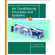 Air Conditioning Principles and Systems An Energy Approach 9780130928726R