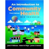 Introduction to Community Health : Web Enhanced