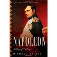 Napoleon: Soldier of Destiny 9781605988726R