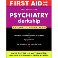 First Aid for the Psychiatry Clerkship, Second Edition