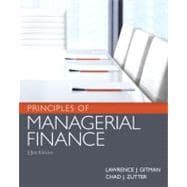 Principles of Managerial Finance plus MyFinanceLab with Pearson eText Student Access Code Card Package