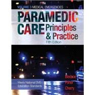 Paramedic Care Principles & Practice, Volume 3