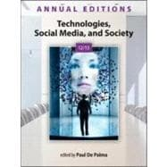Annual Editions: Technologies, Social Media, and Society 12/13