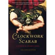 The Clockwork Scarab 9781452128733R