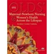 Olds' Maternal-Newborn Nursing and Women's Health Across the Lifespan