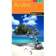 Fodor's in Focus Aruba, 2nd Edition
