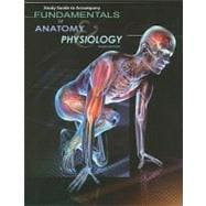 Study Guide for Rizzo�s Fundamentals of Anatomy and Physiology, 3rd