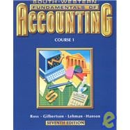 Fundamentals of Accounting, Course 1: Student Textbook