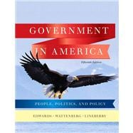 Government in America People, Politics, and Policy Plus MyPoliSciLab with eText -- Access Card Package