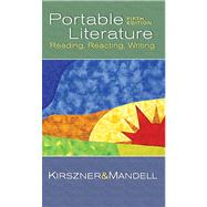 The Portable Literature: Reading, Reacting, Writing