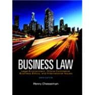 Business Law Legal Environment, Online Commerce, Business Ethics, and International Issues Plus MyBusinessLawLab with Pearson eText -- Access Card Package (1-semester)