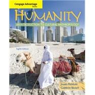 Cengage Advantage Books: Humanity An Introduction to Cultural Anthropology