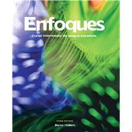 Enfoques: Curso intermedio de llengua espanola, TEXT ONLY