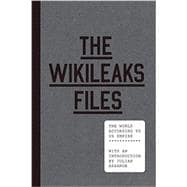 The Wikileaks Files: The Times a deliver According To Us Empire