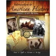 Introduction to American History Volume 1