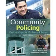 Community Policing: Partnerships for Problem Solving, 6th Edition