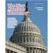 New American Democracy, The, Alternate Edition with MyPoliSciLab with eText -- Access Card Package
