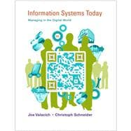 Information Systems Today Managing in the Digital World Plus MyMISLab with Pearson eText -- Access Card Package