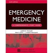Emergency Medicine: A Comprehensive Study Guide, Sixth edition