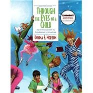 Through the Eyes of a Child An Introduction to Children's Literature