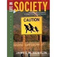 Life in Society : Readings to Accompany Sociology: A down-to-Earth Approach, Ninth Edition
