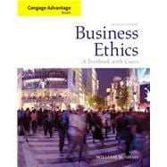 Cengage Advantage Books: Business Ethics A Textbook with Cases