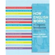 How English Works A Linguistic Introduction Plus MySearchLab -- Access Card Package