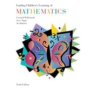 Guiding Children�s Learning of Mathematics (with CD-ROM and InfoTrac)