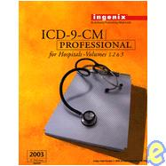ICD-9-CM Professional for Hospitals, Volumes 1, 2, & 3, 2003