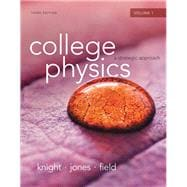 College Physics A Strategic Approach Volume 1 (Chs.1-16)