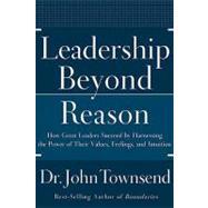 Leadership Beyond Reason