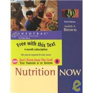 Nutrition Now (with CD-ROM and InfoTrac)