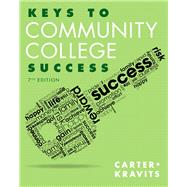 Keys to Community College Success Plus NEW MyStudentSuccessLab with Pearson eText -- Access Card Package