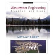 Wastewater Engineering : Treatment and Reuse