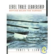 Level Three Leadership Level Three : Getting Below the Surface