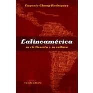 Latinoam�rica: su civilizaci�n y su cultura, 4th Edition