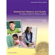 Assessment Balance and Quality An Action Guide for School Leaders