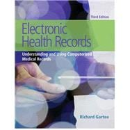 Electronic Health Records Understanding and Using Computerized Medical Records Plus NEW MyHealthProfessions Lab with Pearson eText-- Access Card Package