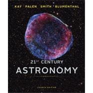21st Century Astronomy (Full Fourth Edition)