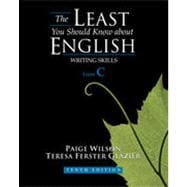 The Least You Should Know About English: Writing Skills, Form C, 10th Edition